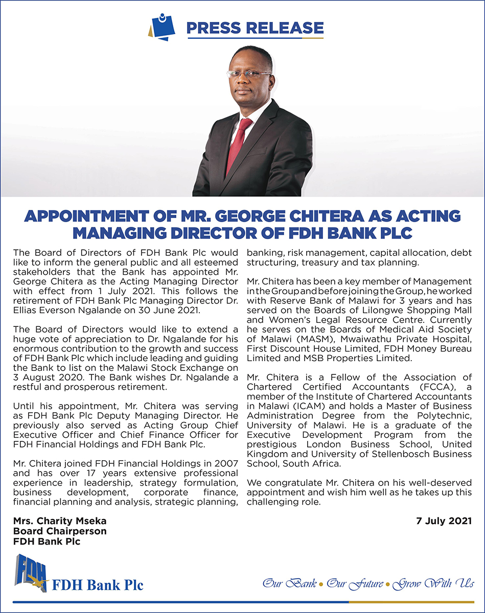 APPOINTMENT OF MR. GEORGE CHITERA AS ACTING MANAGING DIRECTOR OF FDH BANK PLC